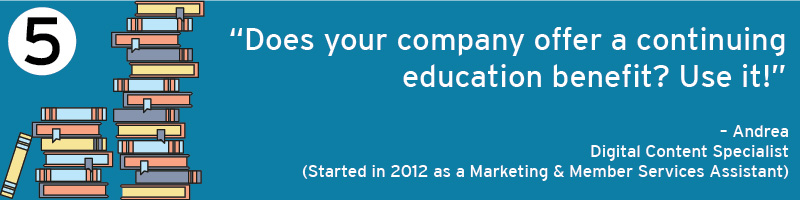 Does your company offer a continuing education benefit? Use it!
