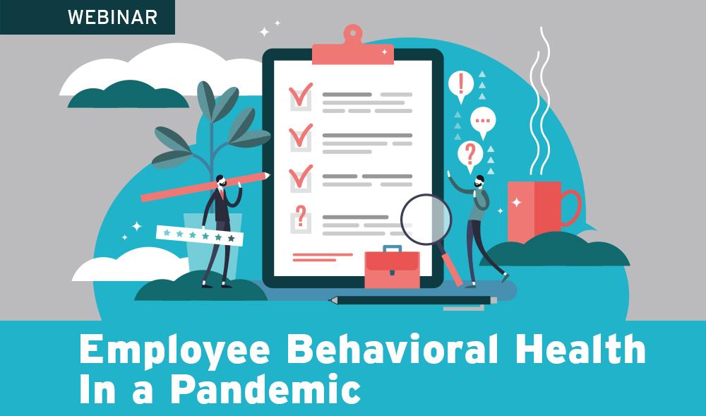 Webinar: The Alliance Self-Funding Smart Employee Behavioral Health In A Pandemic