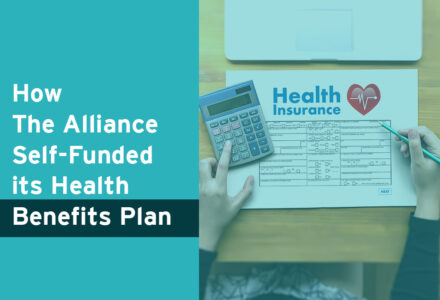 How The Alliance Self-Funded its Employee Health Benefits Plan